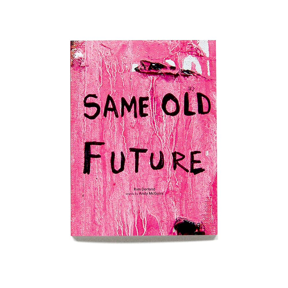 Same Old Future by Kim Dorland